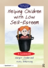 Helping Children with Low Self-Esteem : A Guidebook - eBook