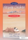 Helping Children with Loss : A Guidebook - eBook