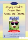 Helping Children Pursue Their Hopes and Dreams : A Guidebook - eBook