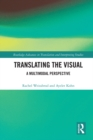 Translating the Visual : A Multimodal Perspective - eBook
