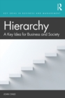 Hierarchy : A Key Idea for Business and Society - eBook