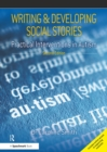 Writing and Developing Social Stories Ed. 2 : Practical Interventions in Autism - eBook
