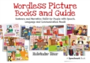 Wordless Picture Books and Guide : Sentence and Narrative Skills for People with Speech, Language and Communication Needs - eBook
