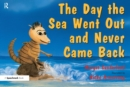 The Day the Sea Went out and Never Came Back : A Story for Children Who Have Lost Someone They Love - eBook