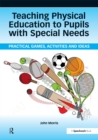 Teaching Physical Education to Pupils with Special Needs - eBook