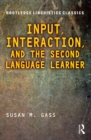 Input, Interaction, and the Second Language Learner - eBook