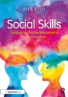 Social Skills : Developing Effective Interpersonal Communication - eBook