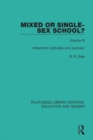 Mixed or Single-sex School? Volume 3 : Attainment, Attitudes and Overview - eBook