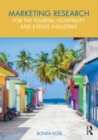 Marketing Research for the Tourism, Hospitality and Events Industries - eBook