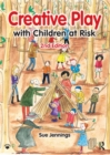 Creative Play with Children at Risk - eBook