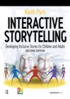 Interactive Storytelling : Developing Inclusive Stories for Children and Adults - eBook
