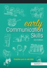 Early Communication Skills : Early Communication Skills 3e - eBook