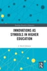 Innovations as Symbols in Higher Education - eBook