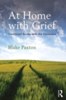 At Home with Grief : Continued Bonds with the Deceased - eBook