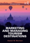 Marketing and Managing Tourism Destinations - eBook
