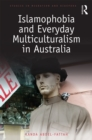 Islamophobia and Everyday Multiculturalism in Australia - eBook