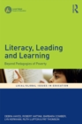Literacy, Leading and Learning : Beyond Pedagogies of Poverty - eBook