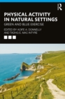 Physical Activity in Natural Settings : Green and Blue Exercise - eBook
