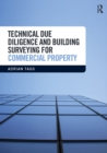 Technical Due Diligence and Building Surveying for Commercial Property - eBook