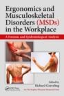 Ergonomics and Musculoskeletal Disorders (MSDs) in the Workplace : A Forensic and Epidemiological Analysis - eBook