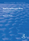 Making Settlement Work : An Examination of the Work of Judicial Mediators - eBook
