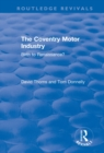 The Coventry Motor Industry : Birth to Renaissance - eBook