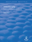 Artists Emerging : Sustaining Expression through Drawing - eBook