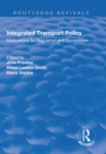 Integrated Transport Policy : Implications for Regulation and Competition - eBook