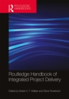 Routledge Handbook of Integrated Project Delivery - eBook