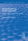 Young People and Community Safety : Inclusion, Risk, Tolerance and Disorder - eBook