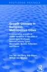 Growth Clusters in European Metropolitan Cities : A Comparative Analysis of Cluster Dynamics in the Cities of Amsterdam, Eindhoven, Helsinki, Leipzig, Lyons, Manchester, Munich, Rotterdam and Vienna - eBook