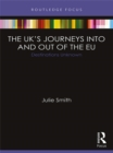 The UK's Journeys into and out of the EU : Destinations Unknown - eBook