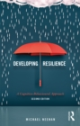 Developing Resilience : A Cognitive-Behavioural Approach - eBook