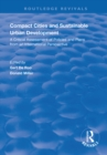 Compact Cities and Sustainable Urban Development : A Critical Assessment of Policies and Plans from an International Perspective - eBook
