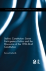 Stalin's Constitution (Open Access) : Soviet Participatory Politics and the Discussion of the 1936 Draft Constitution - eBook