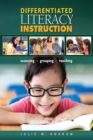 Differentiated Literacy Instruction : Assessing, Grouping, Teaching - eBook