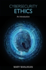Cybersecurity Ethics : An Introduction - eBook