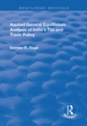 Applied General Equilibrium Analysis of India's Tax and Trade Policy - eBook