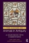 The Culture of Animals in Antiquity : A Sourcebook with Commentaries - eBook