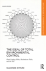 The Ideal of Total Environmental Control : Knud Lonberg-Holm, Buckminster Fuller, and the SSA - eBook