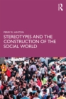 Stereotypes and the Construction of the Social World - eBook