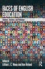 Faces of English Education : Students, Teachers, and Pedagogy - eBook