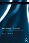 Restructuring Capitalism : Materialism and Spiritualism in Business - eBook