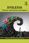 Dyslexia : Theories, Assessment and Support - eBook