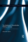 The Making of Shareholder Welfare Society : A Study in Corporate Governance - eBook