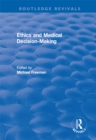 Ethics and Medical Decision-Making - eBook