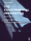 The Environmental Imagination : Technics and Poetics of the Architectural Environment - eBook