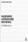 Nursing Literature Reviews : A Reflection - eBook