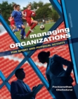 Managing Organizations for Sport and Physical Activity : A Systems Perspective - eBook