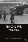 The Cold War 1949-2016 - eBook